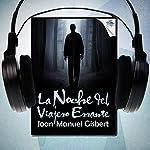 La noche del viajero errante [The Night Wanderer]   Joan Manuel Gisbert