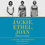 Jackie, Ethel, Joan: Women of Camelot | [J. Randy Taraborrelli]