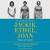 Jackie, Ethel, Joan: Women of Camelot | [J. Randy Taraborrelli]