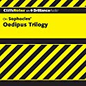 Oedipus Trilogy: CliffsNotes Audiobook by Charles Higgins, Ph.D., Regina Higgins, Ph.D. Narrated by Luke Daniels
