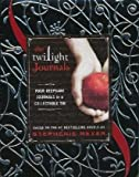Stephenie Meyer The Twilight Journals