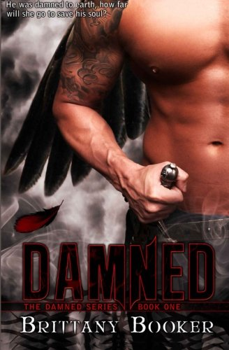 Damned: The Damned Series ~ Book 1
