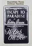 Escape to Paradise  / Everything's on Ice