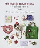 """Afficher """"Jolis coupons, couture créative & collage textile"""""""