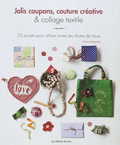 Libro jolis coupons couture cr ative collage textile for Coupon libri amazon
