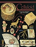 Celluloid Collectors Reference and Value Guide