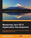 img - for Mastering Java EE 8 Application Development book / textbook / text book
