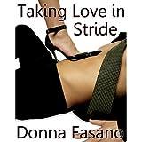 Taking Love in Stride ~ Donna Fasano