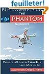 Buying and Flying the DJI Phantom Qua...