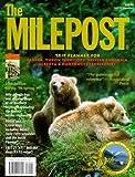 The Milepost : Trip Planner for Alaska, Yukon Territory, British Columbia, Alberta & Northwest Territories Spring '98 to Spring '99 (50th Ed) Paperback - March, 1998