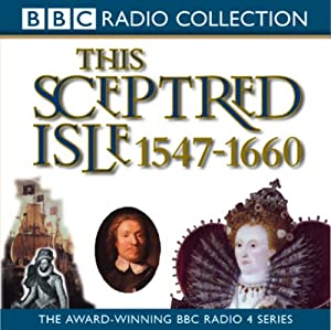This Sceptred Isle Volume 4 Audiobook