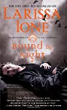 Bound by Night (Moonbound Clan Vampires) by Larissa Ione