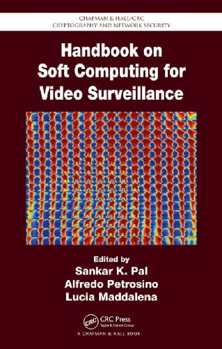 Pal - Handbook on Soft Computing for Video Surveillance (Chapman & Hall/CRC Cryptography and Network Security Series)
