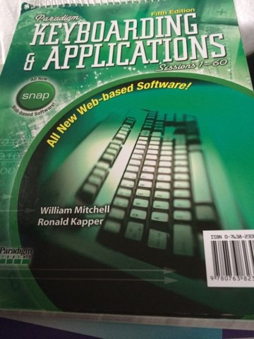 Paradigm Keyboarding & Applications; Sessions 1-60; with SNAP Software