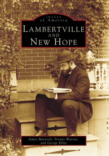 Lambertville and New Hope (NJ) (Images of America) (Images of America (Arcadia Publishing))