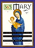 img - for 365 Mary: A Daily Guide to Mary's Wisdom and Comfort book / textbook / text book