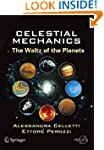 Celestial Mechanics: The Waltz of the...