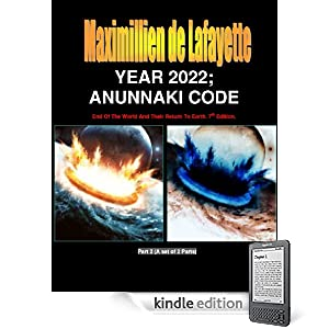 YEAR 2022. Anunnaki Code: End Of The World And Their Return To Earth.  Part 2 (Return of the Extraterrestrial Gods)