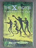 The X Factor Andre Norton