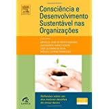 Consciência e Desenvolvimento Sustentável nas Organiza