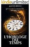 L'horloge du temps (Les aventures fantastiques de Th�o Orgone t. 2)