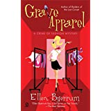 Grave Apparel: A Crime of Fashion Mystery ~ Ellen Byerrum