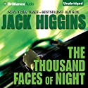 The Thousand Faces of Night (       UNABRIDGED) by Jack Higgins Narrated by Michael Page