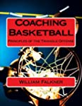 Coaching Basketball: Principles of th...