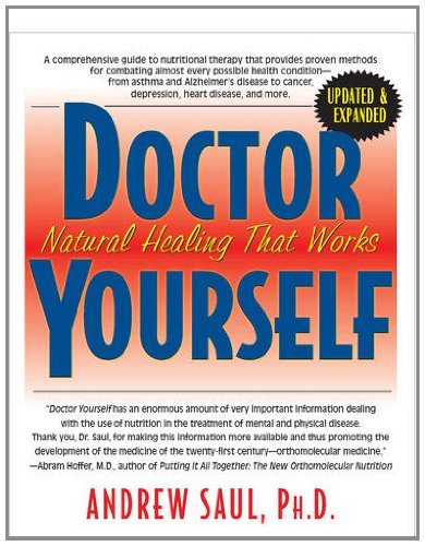 By Andrew W. Saul - Doctor Yourself: Natural Healing That Works (2Nd Edition) (8/31/12)