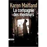 La compagnie des menteurspar Karen Maitland