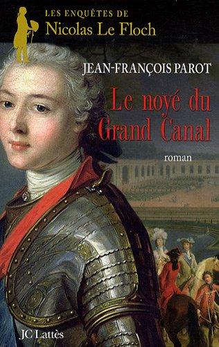 Les enquêtes de Nicolas Le Floch, commissaire au Châtelet (8) : Le Noyé du grand canal