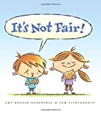 It's Not Fair! (0061152579) by Rosenthal, Amy Krouse