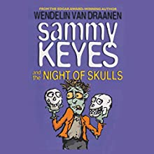 Sammy Keyes and the Night of Skulls Audiobook by Wendelin Van Draanen Narrated by Tara Sands