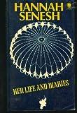 Hannah Senesh, Her Life & Diary
