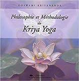 echange, troc Goswami Kriyananda - Philosophie et Méthodologie du Kriya Yoga