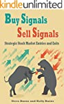 Buy Signals Sell Signals:Strategic St...
