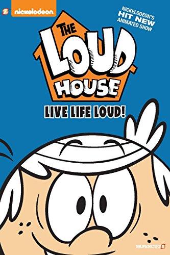 The Loud House #3 Live Life Loud [Nickelodeon - Team, The Loud House Creative] (Tapa Dura)
