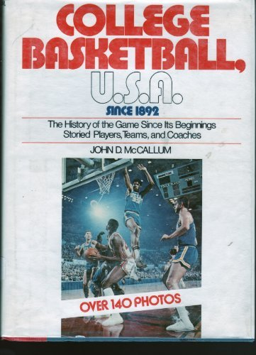 College Basketball, U.S.A. Since 1892, McCallum, John Dennis