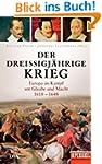Der Drei�igj�hrige Krieg: Europa im K...