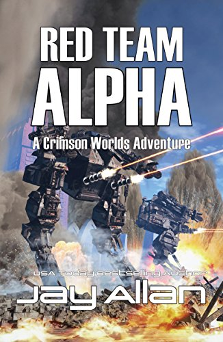 Red Team Alpha: A Crimson Worlds Adventure by Jay Allan cover