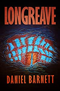 Longreave by Daniel Barnett ebook deal
