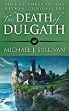 The Death of Dulgath (Riyria Chronicles Book 3)