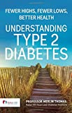 img - for Understanding Type 2 Diabetes: Fewer highs - Fewer lows - Better health book / textbook / text book