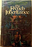 The French inheritance (0399112715) by Stevenson, Anne