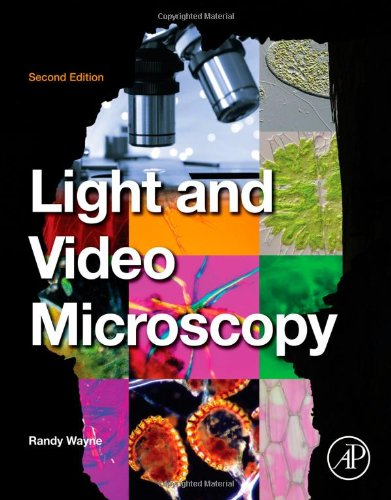 Light And Video Microscopy, Second Edition