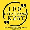Philosophie pour tous : 100 citations d'Immanuel Kant | Livre audio Auteur(s) : Immanuel Kant Narrateur(s) : Patrick Blandin