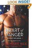 Heart of Danger: A Ghost Ops Novel (Ghost Ops Novels)