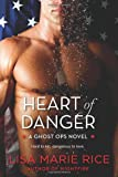 img - for Heart of Danger: A Ghost Ops Novel (Ghost Ops Novels) book / textbook / text book