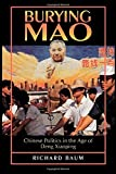 img - for Burying Mao by Richard Baum (1996-01-08) book / textbook / text book