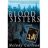 Blood Sisters ~ Melody Carlson